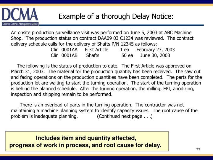 Example of a thorough Delay Notice: