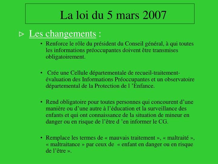 La loi du 5 mars 2007