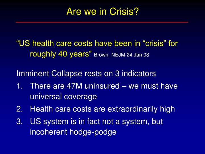 Are we in Crisis?