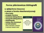 forma pi miennicza bibliografii
