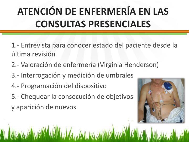 ATENCIÓN DE ENFERMERÍA EN LAS CONSULTAS PRESENCIALES