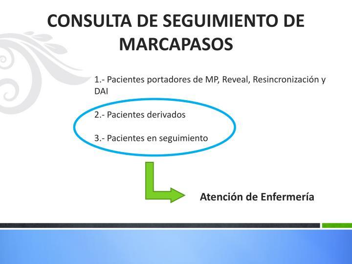 1.- Pacientes portadores de MP, Reveal, Resincronización y DAI