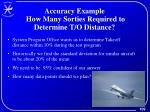 accuracy example how many sorties required to determine t o distance