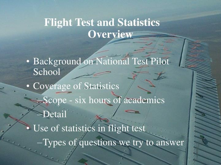 Flight test and statistics overview