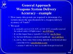 general approach weapons system delivery accuracy example