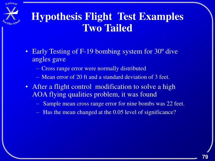 Hypothesis Flight  Test Examples Two Tailed