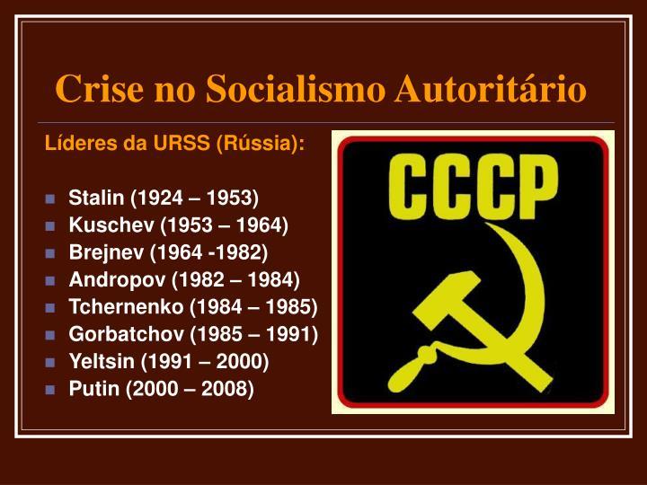 Líderes da URSS (Rússia):
