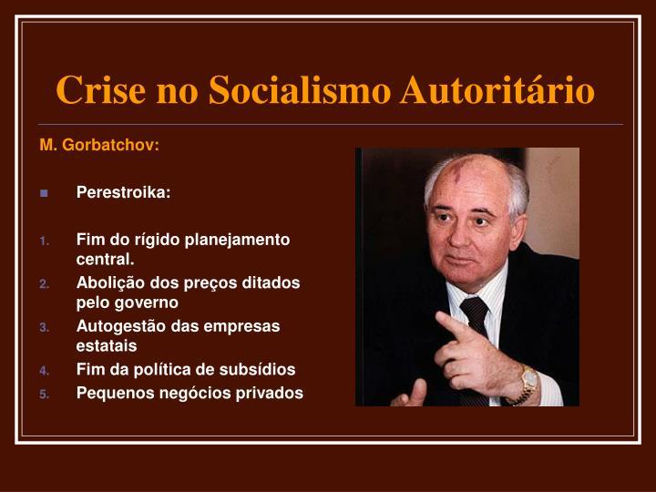 M. Gorbatchov: