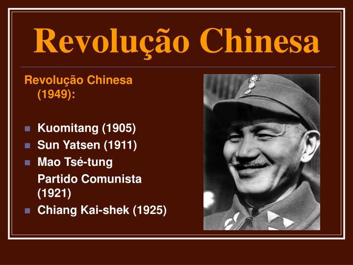Revolução Chinesa (1949):