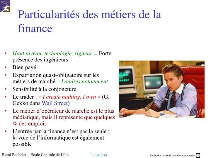 Particularités des métiers de la finance