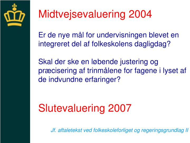 Midtvejsevaluering 2004