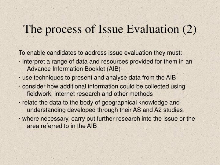The process of Issue Evaluation (2)