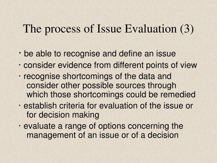 The process of Issue Evaluation (3)