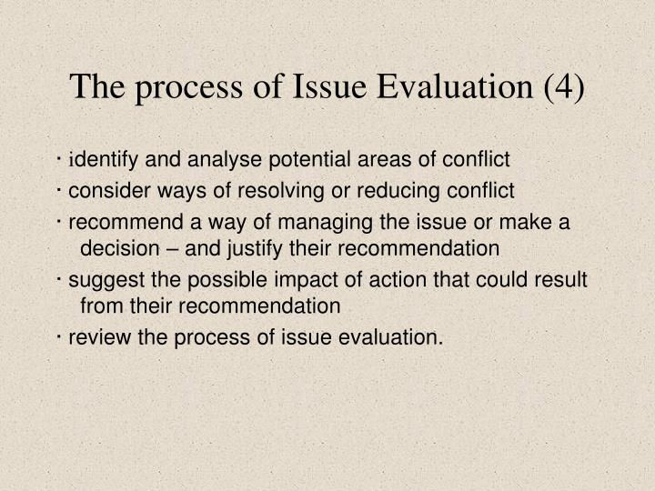 The process of Issue Evaluation (4)