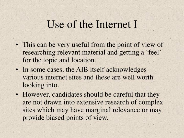 Use of the Internet I