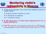 monitoring victim s radioactivity in moscow