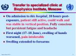 transfer to specialized clinic at biophysics institute moscow