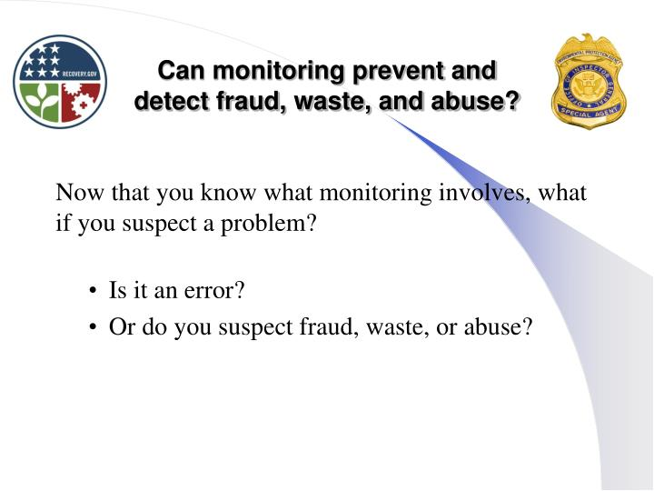 Can monitoring prevent and