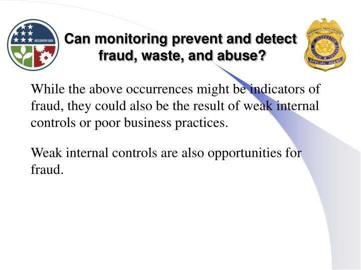 Can monitoring prevent and detect