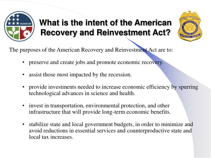 What is the intent of the american recovery and reinvestment act