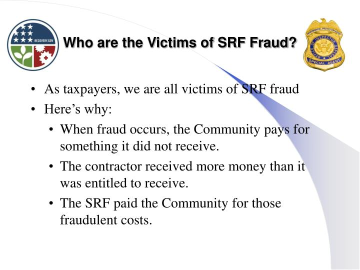 Who are the Victims of SRF Fraud?