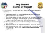 why should i monitor my project