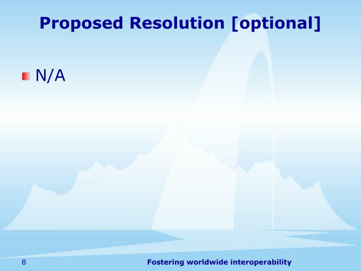 Proposed Resolution [optional]