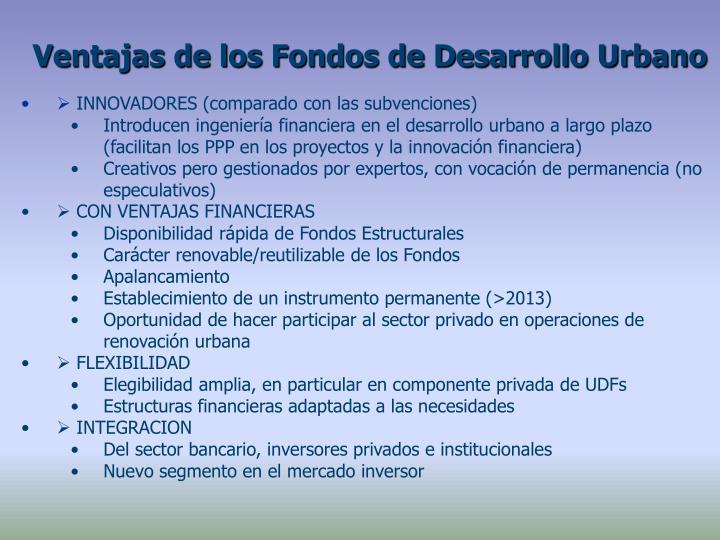Ventajas de los Fondos de Desarrollo Urbano