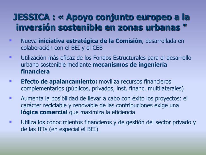 """JESSICA : «Apoyo conjunto europeo a la inversión sostenible en zonas urbanas """""""