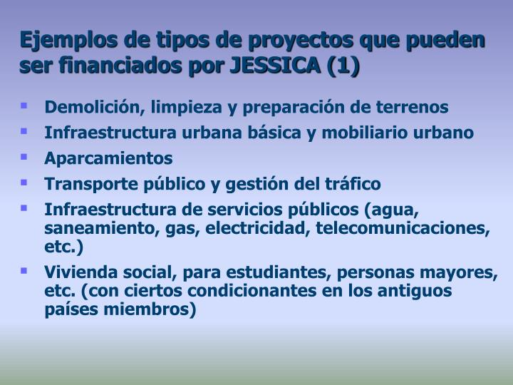Ejemplos de tipos de proyectos que pueden ser financiados por JESSICA (1)