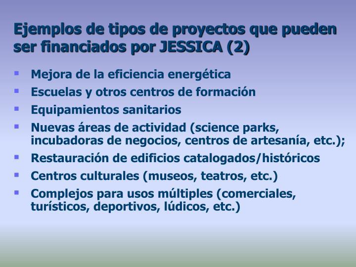 Ejemplos de tipos de proyectos que pueden ser financiados por JESSICA (2)