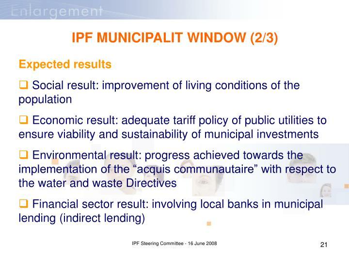 IPF MUNICIPALIT WINDOW (2/3)