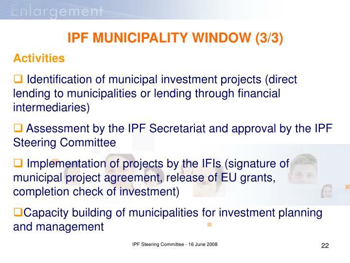 IPF MUNICIPALITY WINDOW (3/3)