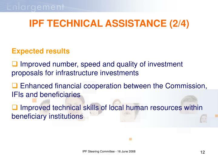 IPF TECHNICAL ASSISTANCE (2/4)