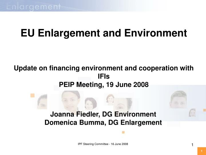 joanna fiedler dg environment domenica bumma dg enlargement