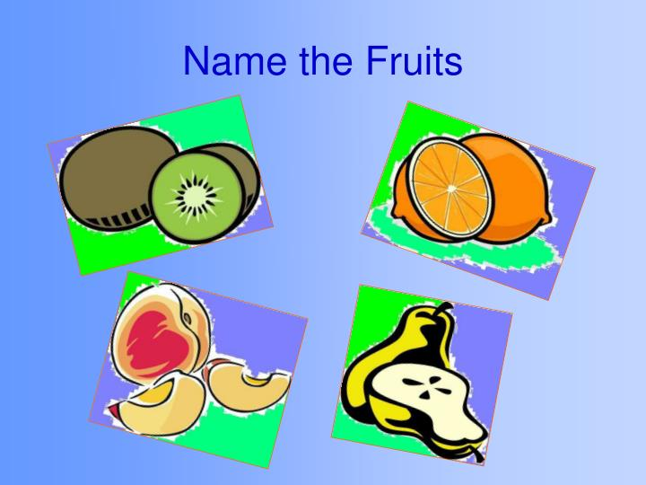 Name the fruits1