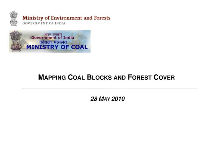 Mapping Coal Blocks and Forest Cover