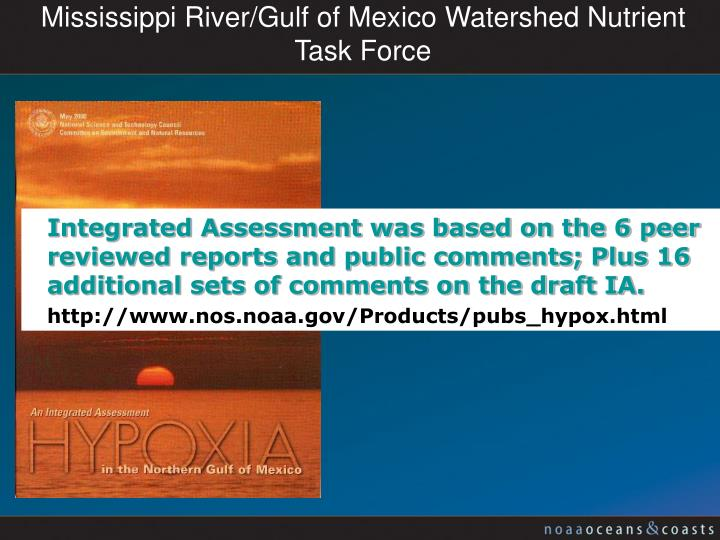 Mississippi River/Gulf of Mexico Watershed Nutrient Task Force