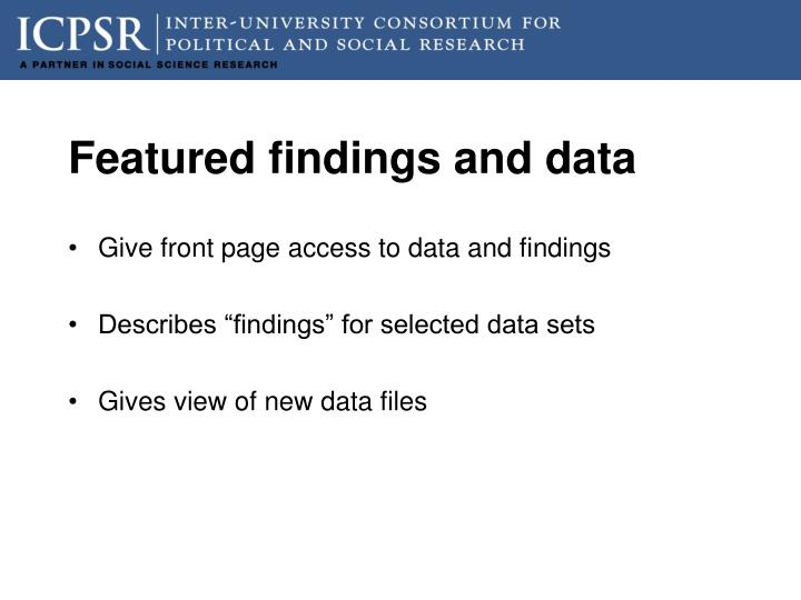 Featured findings and data
