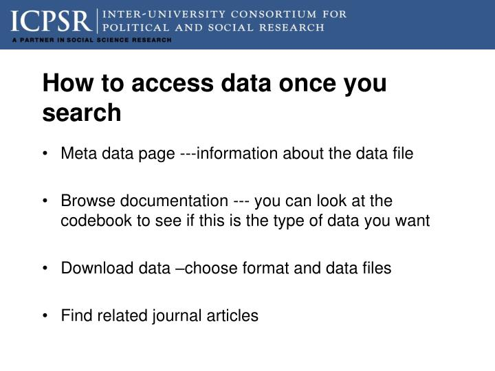 How to access data once you search