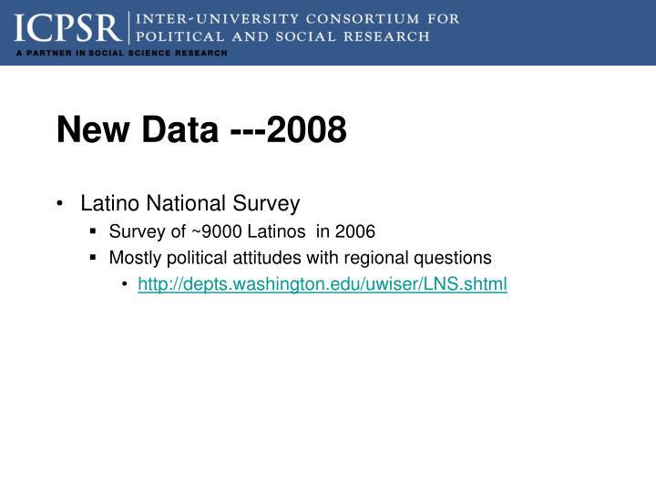 New Data ---2008