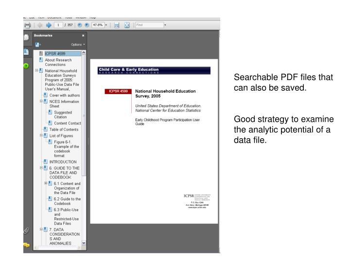 Searchable PDF files that can also be saved.
