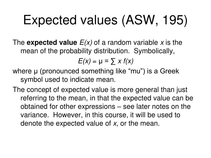 Expected values (ASW, 195)