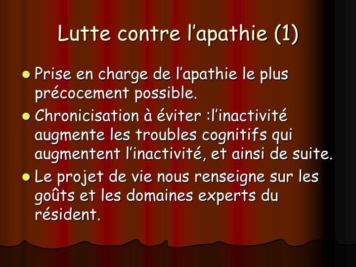 Lutte contre l'apathie (1)