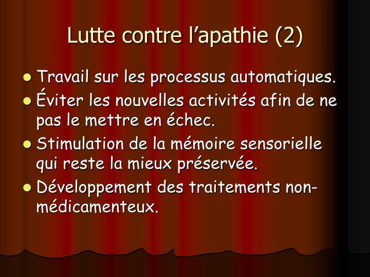 Lutte contre l'apathie (2)
