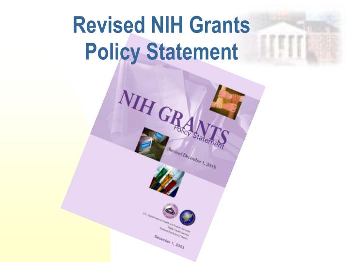 Revised NIH Grants Policy Statement