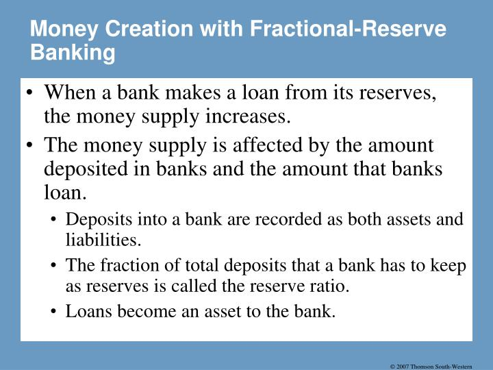 Money Creation with Fractional-Reserve Banking