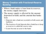money creation with fractional reserve banking