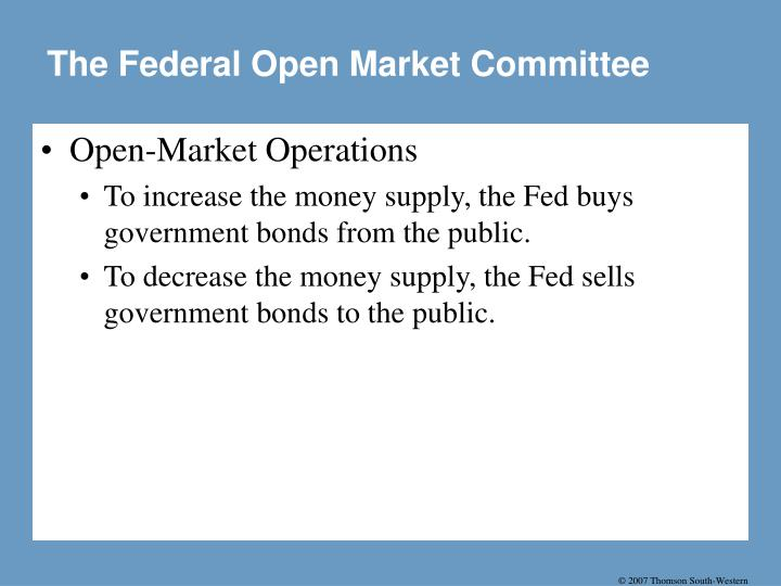 The Federal Open Market Committee