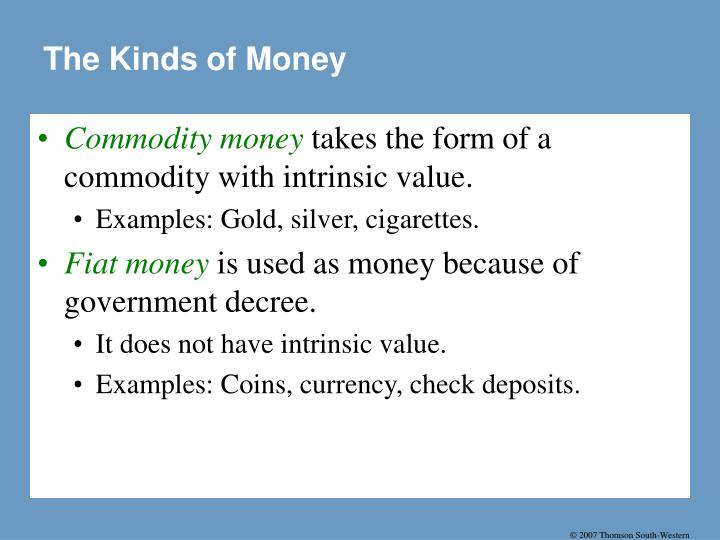 The Kinds of Money